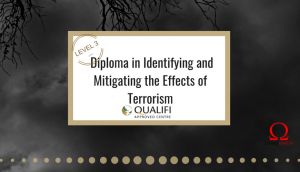 Diploma in Identifying and Mitigating the Effects of Terrorism