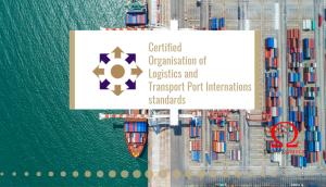 Certified Organisation of Logistics and Transport Port Internations standards